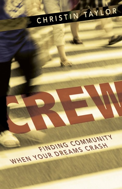 Christin Taylor's book 'Crew: Finding Community When Your Dreams Crash'